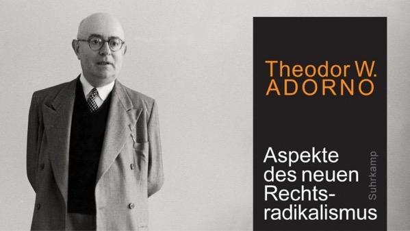 Adorno: Aspekte des neuen Rechstradikalismus
